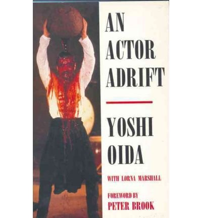 [(An Actor Adrift )] [Author: Yoshi Oida] [Mar-2011]