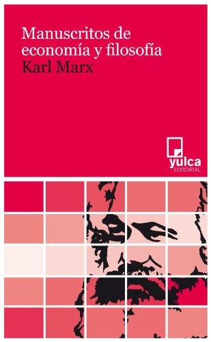 Manuscritos de economía y filosofía - Karl Marx