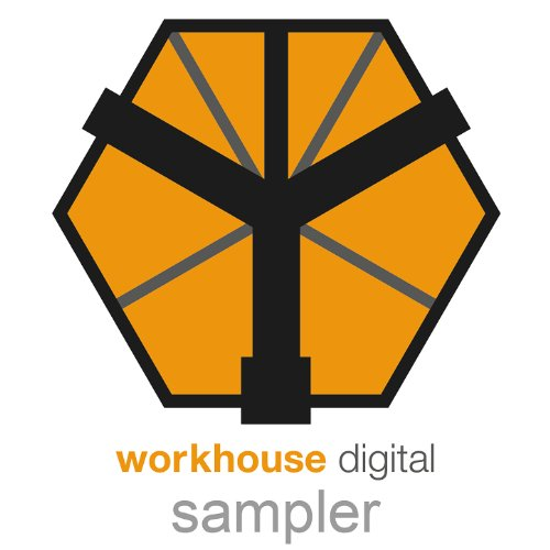 Workhouse Sampler