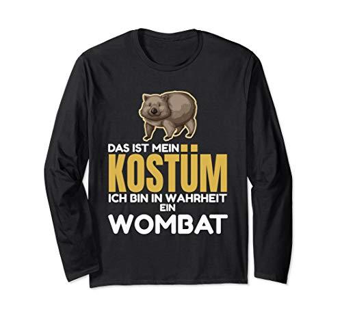 Kostüm Australische Tier - Das Ist Mein Kostüm Ich Bin In Wahrheit Ein Wombat Langarmshirt