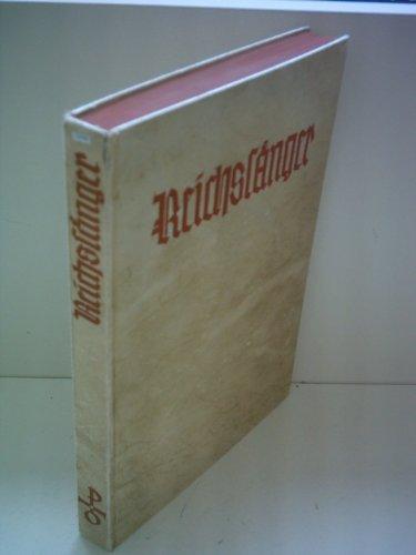 Walter Schulz: Reichsfänger - Schlüssel zum deutschen Reichsliederbuch