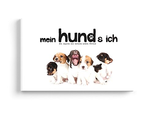 Kostüme Freund Der Beste Einfach (Mein Hund und Ich - Ein Erinnerungsalbum mit meinem besten)