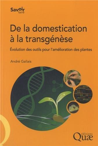 De la domestication à la transgénèse: Évolution des outils pour l'amélioration des plantes