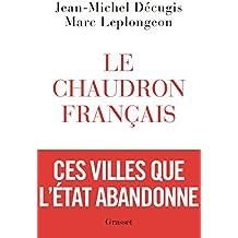 Le chaudron français (Documents Français) (French Edition)