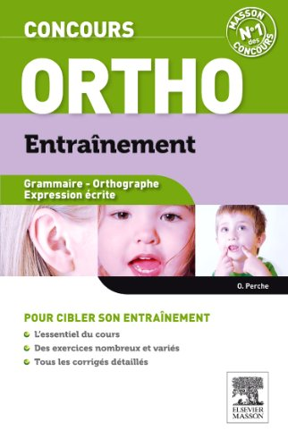 Concours Ortho Entraînement: Grammaire - Orthogra...
