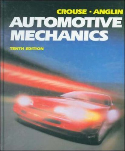 Automotive Mechanics by William Crouse (1993-01-13)