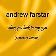 When You Look in My Eyes (Orchestra Version)