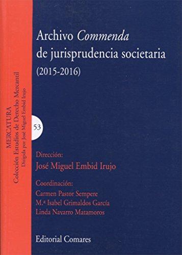 Archivo Commenda de jurisprudencia societaria 2015-2016 por José Miguel Embid Irujo