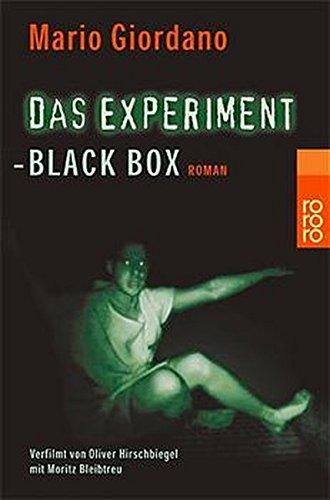 Buchseite und Rezensionen zu 'Das Experiment- Black Box. Versuch mit tödlichem Ausgang. Roman zum Film.' von Mario Giordano