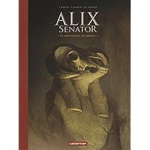 Alix senator, Tome 6 : La montagne des morts : Avec un cahier historique