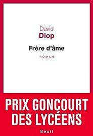 Frère d'âme - Prix Goncourt des lycéens