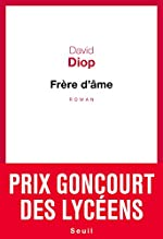 Frère d'âme - Prix Goncourt des lycéens 2018 de David Diop