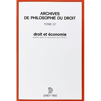 Droit et économie: Archives de philosophie du droit