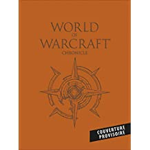 Coffret World of Warcraft 2019 : Chroniques