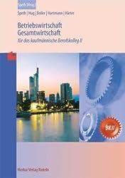 Betriebswirtschaft /Gesamtwirtschaft: Für das kaufmännische Berufskolleg II