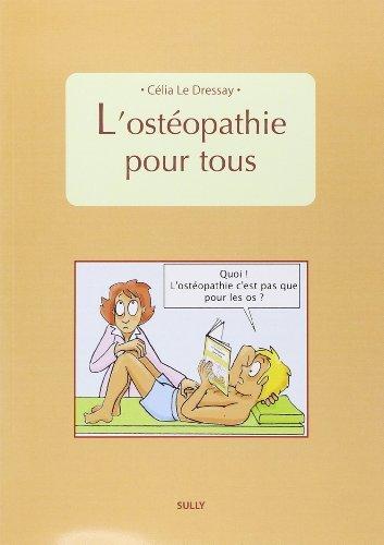 L'ostopathie pour tous de Clia Le Dressay (16 septembre 2011) Broch