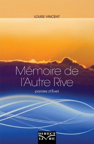 Mémoire de l'Autre Rive : Paroles d'Éveil