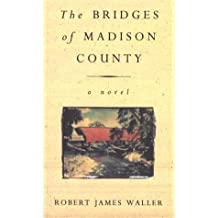 The Bridges Of Madison County by Waller, Robert James New Edition (1993)