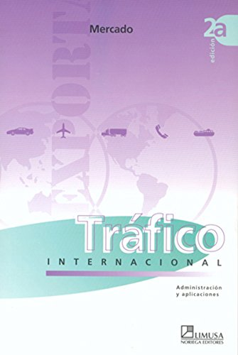 Trafico internacional/ International Traffic por Salvador Mercado