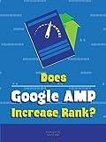 Clip: Does Google AMP Increase Rank [OV]