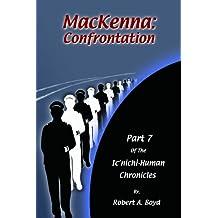 MacKenna: Confrontation (The Ic'nichi - Human Chronicles Book 7)