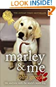 #2: Marley & Me: Life and Love With the World's Worst Dog