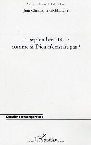 11 septembre 2001 : comme si Dieu n'existait p...