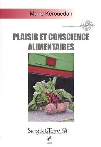 Plaisir et conscience alimentaires par Marie Kerouedan