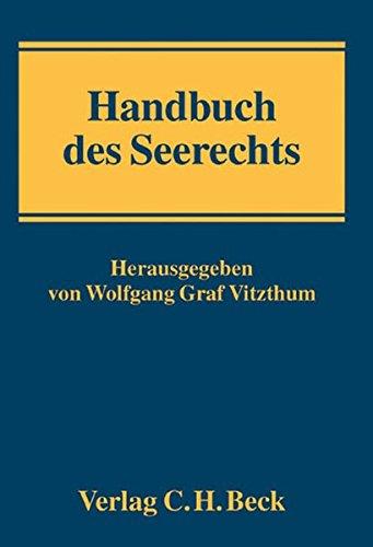 Handbuch des Seerechts: Rechtsstand: Januar 2006
