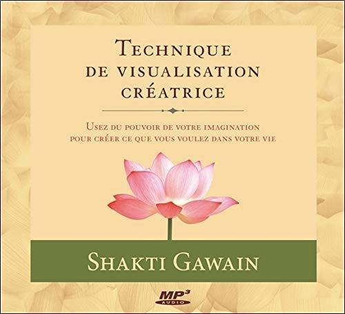 Technique de visualisation créatrice - Livre audio CD MP3