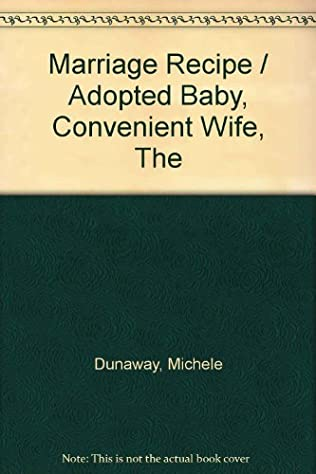 book cover of Marriage Recipe / Adopted Baby, Convenient Wife