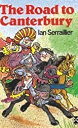 The Road to Canterbury: Tales from Chaucer (New Windmills) by Ian Serraillier (1981-11-02)