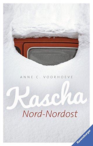 Kascha Nord-Nordost von Anne C. Voorhoeve (22. Februar 2015) Gebundene Ausgabe