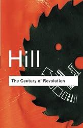 The Century of Revolution, 1603-1714 (Routledge Classics)