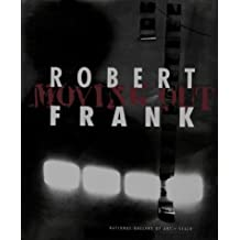 Moving Out by Robert Frank (1994-10-31)