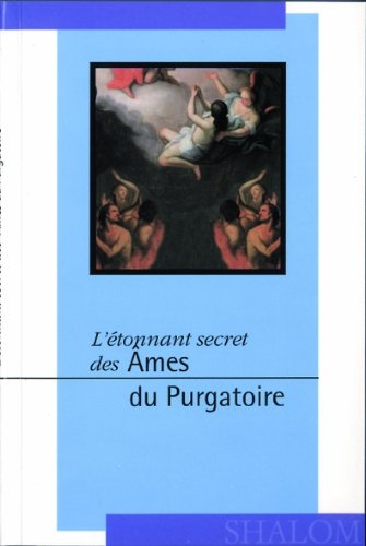 Etonnant secret des âmes du purgatoire (l') par Sr Emmanuel