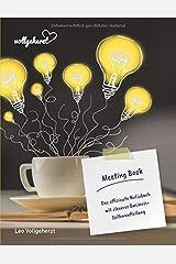 vollgeherzt: Meeting Book: Das effiziente Notizbuch mit cleverer Business-Seitenaufteilung (vollgeherzt Notizbuch, Band 1) Taschenbuch