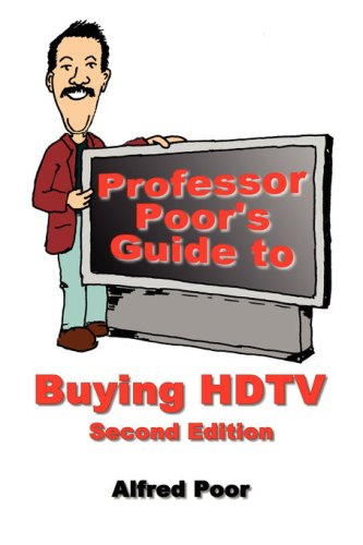 Desktop-lcd-tv (Professor Poor's Guide to Buying HDTV - Second Edition (English Edition))