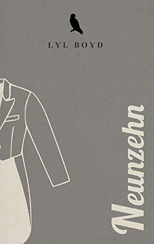 Buchseite und Rezensionen zu 'Neunzehn' von Lyl Boyd