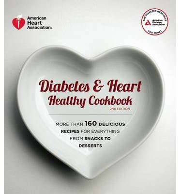 -by-american-heart-association-author-diabetes-heart-healthy-cookbook-paperback-may-13-2014-