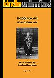 Die Zen-Lehre des Landstreichers Kodo (German Edition)