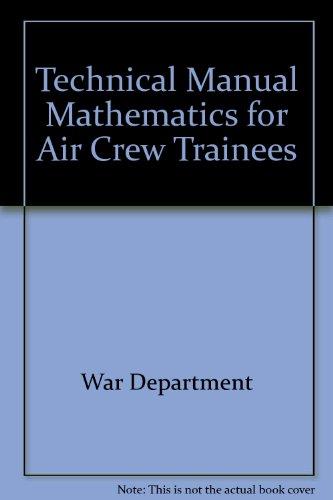 Technical Manual Mathematics for Air Crew Trainees