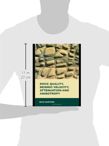 Rock Quality, Seismic Velocity, Attenuation and Anisotropy (Balkema: Proceedings and Monographs in Engineering, Water and Earth Sciences)