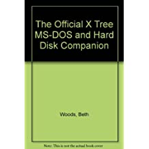 The Official Xtree, MS-DOS & Hard Disk Companion