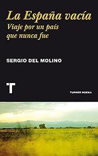 La España vacía par Sergio del Molino