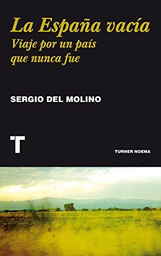 La España vacía (Noema) por Sergio del Molino