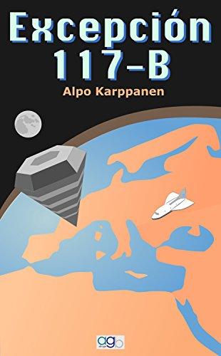 Excepción 117-B (Sueños y Relatos nº 2) por Alpo Karppanen