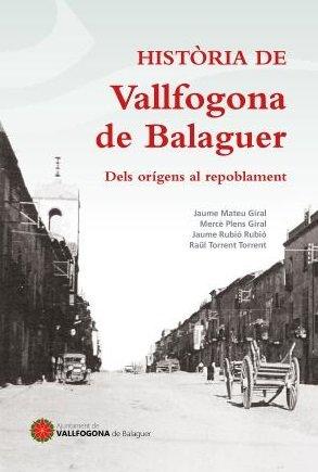 Història de Vallfogona de Balaguer: Dels orígens al repoblament (Visió)