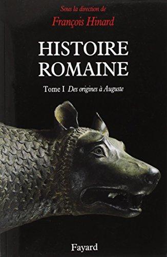Histoire romaine, tome 1 : des origines  Auguste