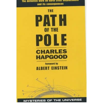 [(Path of the Pole)] [ By (author) Charles H. Hapgood, Foreword by Albert Einstein ] [April, 2001]